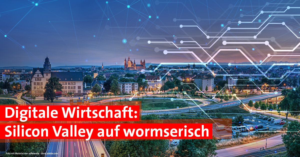 Digitale Wirtschaft in Worms